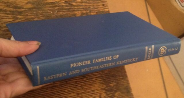 Pioneer Families of Eastern and Southeastern KENTUCKY 1973 Kozee