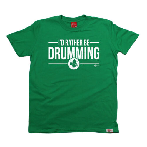 Id Rather Be Drumming T-SHIRT Band Music Drum Drummer Funny birthday gift