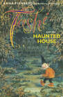 Tashi and the Haunted House by Anna Fienberg, Barbara Fienberg (Paperback, 2002)