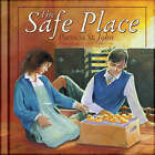 Safe Place by John St (Hardback, 2005)