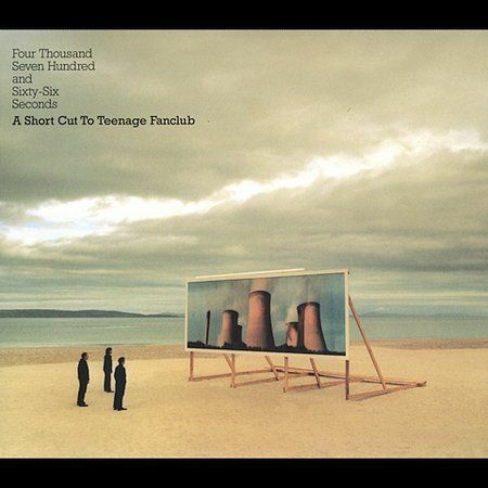 Teenage Fanclub, Four Thousand Seven Hundred & Sixty Six Seconds, Excellent