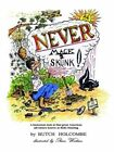 Never Mace a Skunk 9781403374219 by Butch Holcombe Paperback
