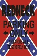 "*Aluminum* Redneck Parking Only Others Will Be Severely Beat 8""x12"" Sign S097"