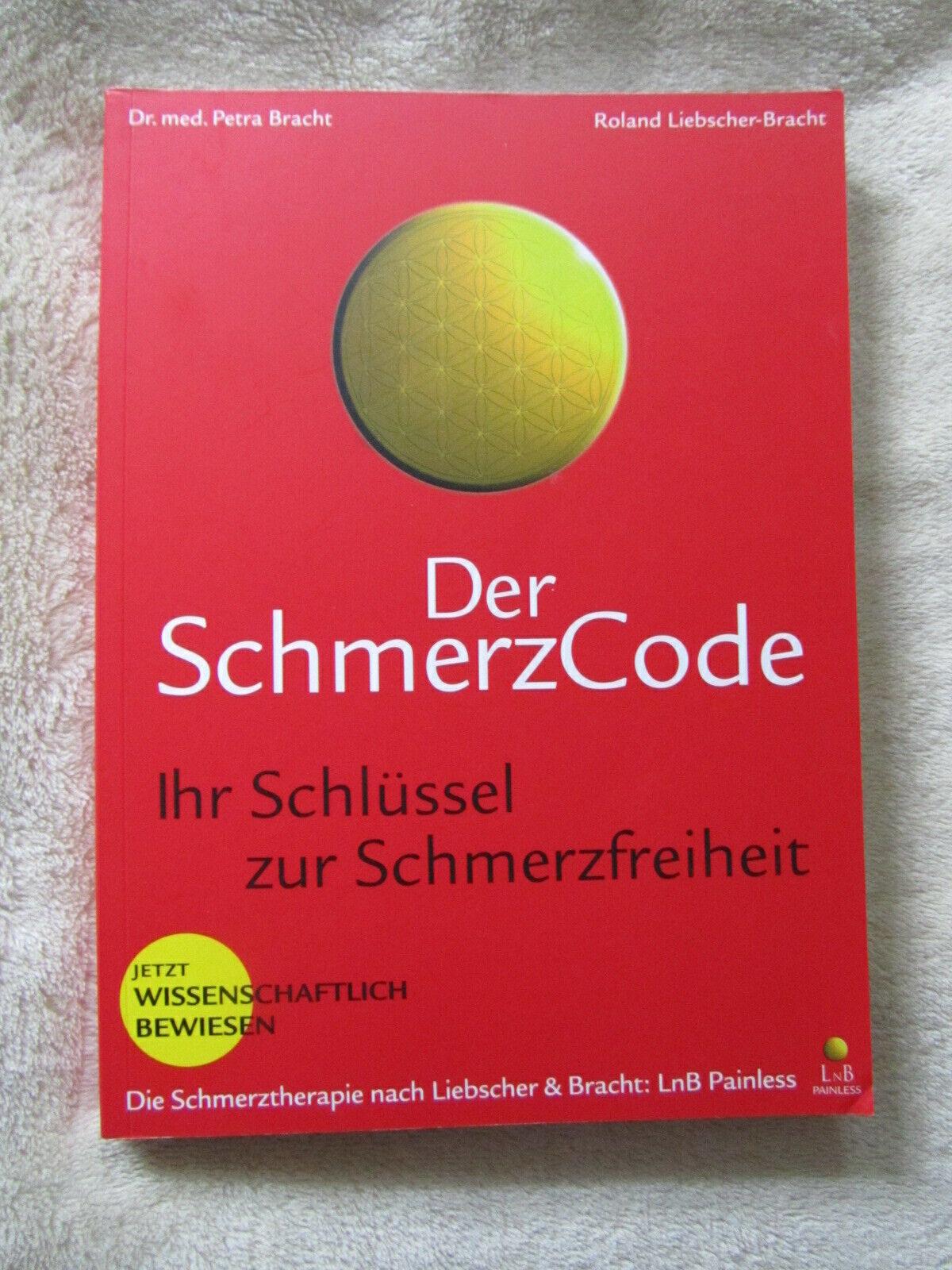 Der SchmerzCode - Petra Bracht, Roland Liebscher-Bracht - Petra Bracht und Roland Liebscher- Bracht