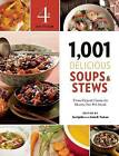 1,001 Delicious Soups and Stews: From Elegant Classics to Hearty One-Pot Meals by Agate Publishing (Paperback, 2015)