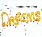 Dreams [Digipak] by Visible from Space (CD, Oct-2012, CD Baby (distributor))