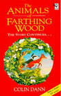 The Animals of Farthing Wood: The Story Continues -: The Story Continues by Colin Dann (Paperback, 1994)
