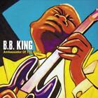 Ambassador Of The Blues von B.B. King (2012)