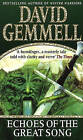 Echoes of the Great Song: Heroic Fantasy by David Gemmell (Paperback, 1998)