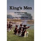 King's Men: The Soldier Founders of Ontario by Mary Beacock Fryer (Hardback, 1980)
