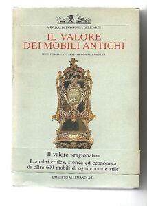 Il valore dei mobili antichi, a cura di Roberto Valeriani - Italia - Il valore dei mobili antichi, a cura di Roberto Valeriani - Italia