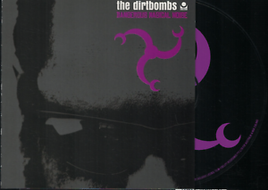 THE-DIRTBOMBS-Dangerous-Musical-Notes-2003-CD