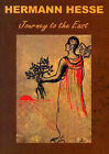 Journey to the East by Hermann Hesse (Hardback, 2002)