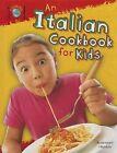 An Italian Cookbook for Kids by Rosemary Hankin (Hardback, 2013)
