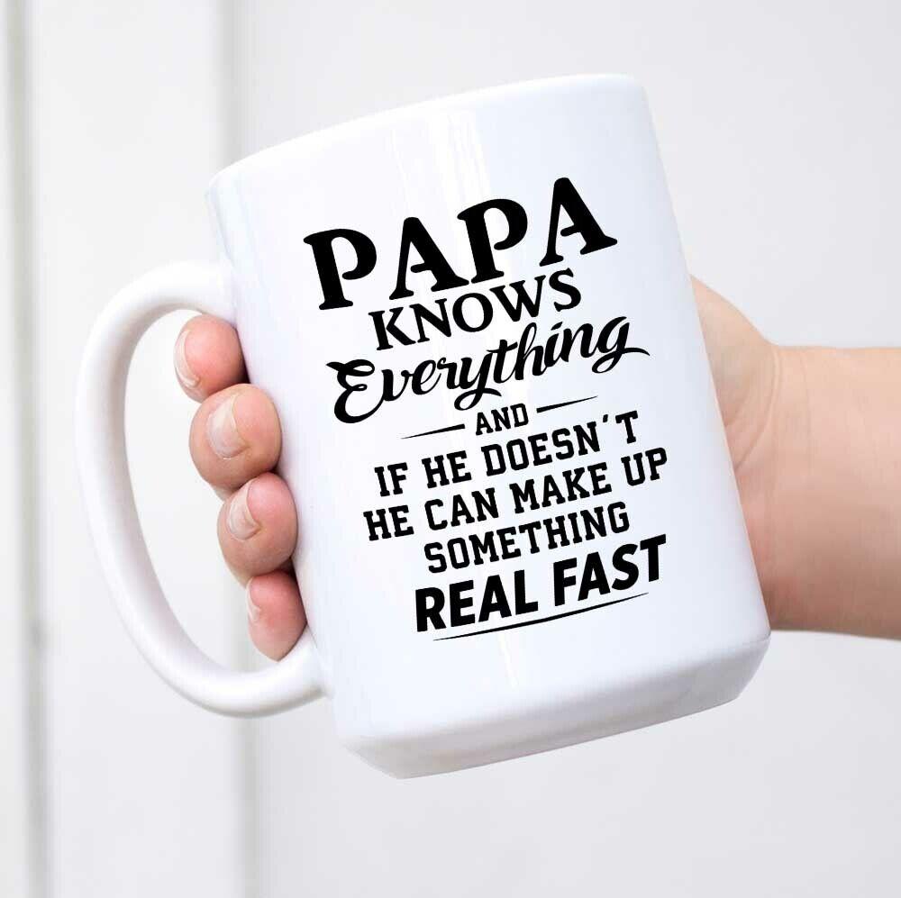 Papa Knows Everything ! Gift Coffee Mug