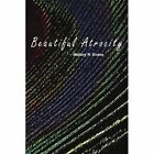 Atrocity 9781420816907 by Mallory R. Evans Book