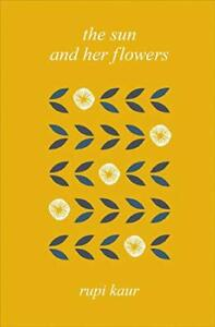 The-Sun-and-Her-Flowers-by-Kaur-Rupi-NEW-Book-Hardcover-FREE-amp-Fast-Deliver