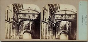 Italia Venezia Pont Dei Sospiri Foto Stereo Po' di Tempo Vintage Albumina Ca
