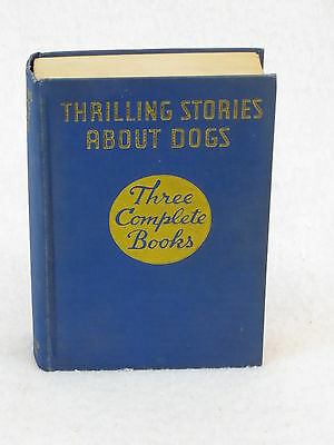 Waldo & Bartlett  THRILLING STORIES ABOUT DOGS Cupples & Leon NY  1939