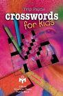 Crosswords for Kids by Trip Payne (Paperback, 1999)