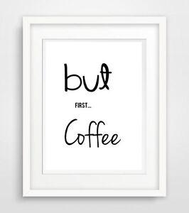 but first coffee 2 Druck Bild poster deko print kunstdruck ...