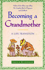 Becoming a Grandmother: A Life Transition by Sheila Kitzinger (Paperback, 1997)