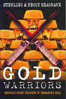 Gold Warriors: America's Secret Recovery of Yamashita's Gold by Peggy Seagrave (Paperback, 2005)
