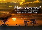 Mara Serengeti: A Photographer's Paradise by Jonathan Scott, Angela Scott (Hardback, 2000)