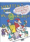 Warten auf Weihnachten von Uta Bettzieche (2013, Gebundene Ausgabe)