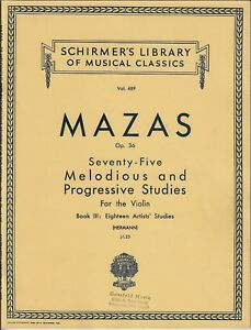 MAZAS-VIOLIN-75-MELODIOUS-PROGRESSIVE-STUDIES-BOOK-III-Strings-Method-Lessons