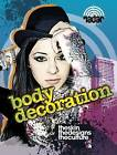 Body Decoration by Adam Sutherland (Paperback, 2013)