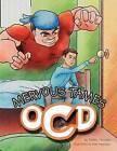 Mervous Tames Ocd by Debby Houston (Paperback / softback, 2012)