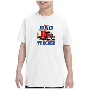 1c90ecf8b Youth Kids Gildan T-shirt My Dad Is A Trucker Truck Driver k-361   eBay