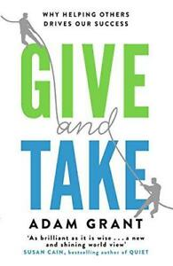 Give-and-Take-Why-Helping-Others-Drives-Our-Success-by-Grant-Adam-NEW-Book-F