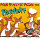Four Famished Foxes and Fosdyke by Pamela Duncan Edwards (Hardback, 1997)
