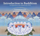 Introduction to Buddhism: An Explanation of the Buddhist Way of Life by Geshe Kelsang Gyatso (CD-Audio, 2004)