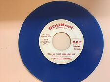 COUNTRY 45 RPM RECORD - BOBBY LEE TRAMMELL- SOUNCOT 1135 - BLUE VINYL PROMO
