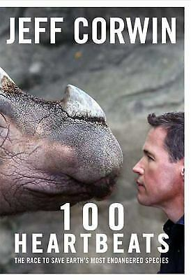 100 Heartbeats : The Race to Save Earth's Most Endangered Species-ExLibrary