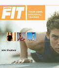 Ultrafit: Your Own Personal Trainer by John Sheperd (Paperback, 2004)