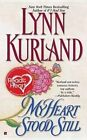My Heart Stood Still by Lynn Kurland (Paperback / softback, 2012)