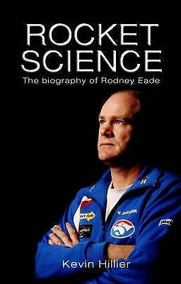 ROCKET SCIENCE Biography of AFL Coach RODNEY EADE