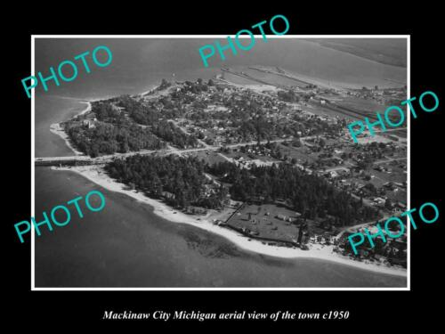 OLD 6 X 4 HISTORIC PHOTO OF MACKINAW CITY MICHIGAN, AERIAL VIEW OF THE TOWN 1950