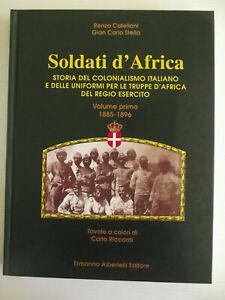SOLDATI-D-039-AFRICA-VOLUME-1-1855-1896-STORIA-DEL-COLONIALISMO-ITALIANO-E-DELLE