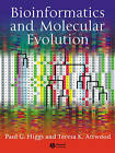 Bioinformatics and Molecular Evolution by Paul G. Higgs, Teresa K. Attwood (Paperback, 2004)