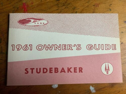 Lark 6 /& 8 Hawk Pink Red Cover 1961 Studebaker Owner/'s Guide Manual