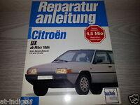 Reparaturanleitung Citroen BX  4 Zyl. Benzin Mot. 1,6 & 1,9 Liter Schaltpläne