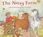 The Noisy Farm by Leonie Sheari, Marni McGee (Hardback, 2004)