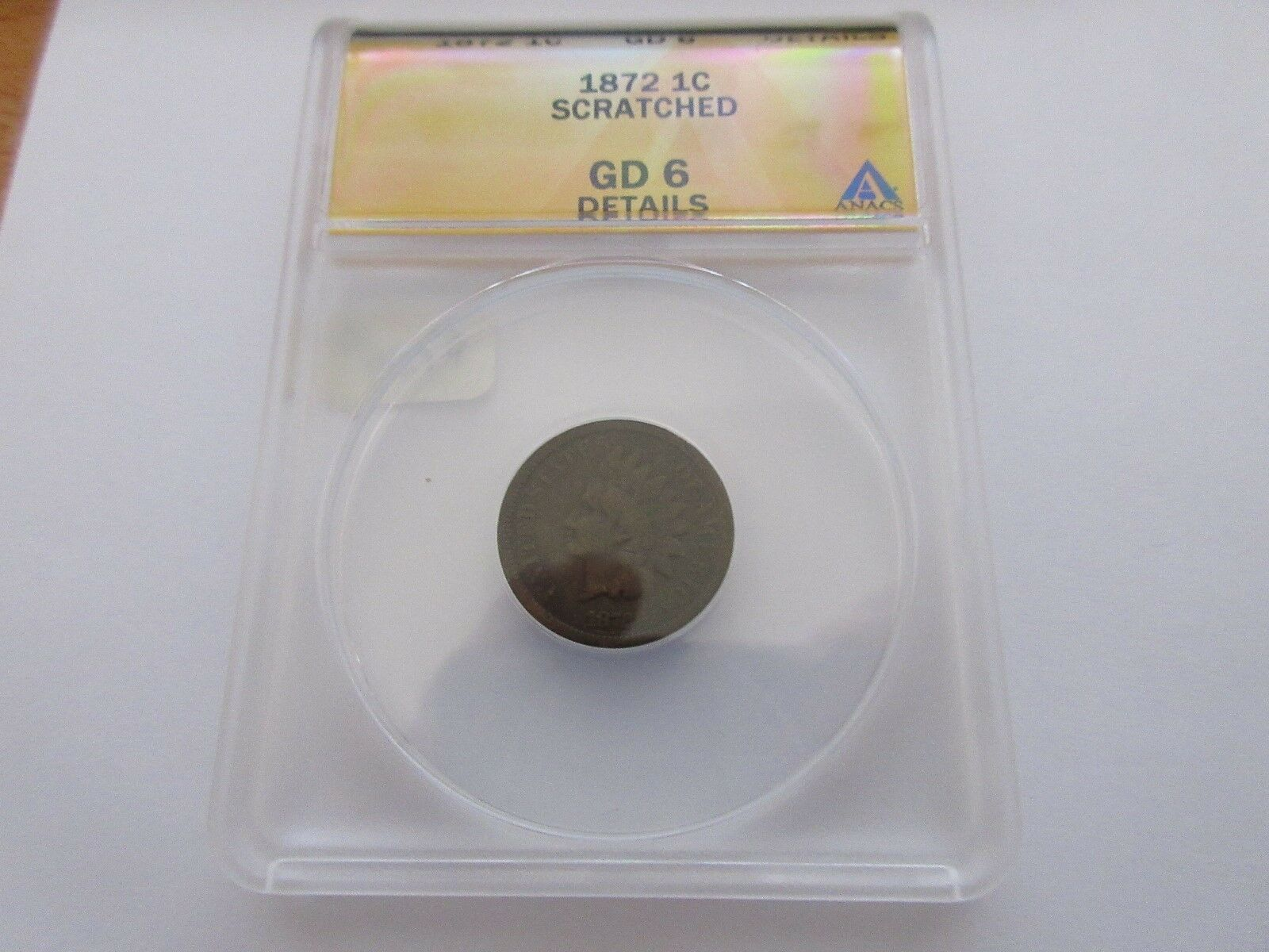 1872 , Indian Head Cent , GD6 , Scratched , Anacs