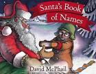 Santa's Book of Names by David McPhail (Paperback, 2010)