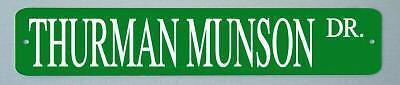 Thurman Munson New York Yankees metal street sign